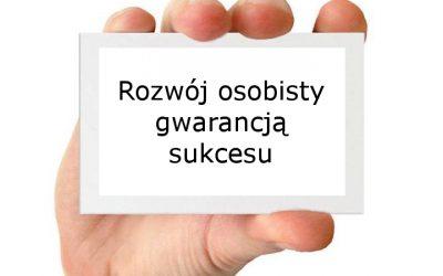 Rozwój osobisty gwarancją sukcesu.
