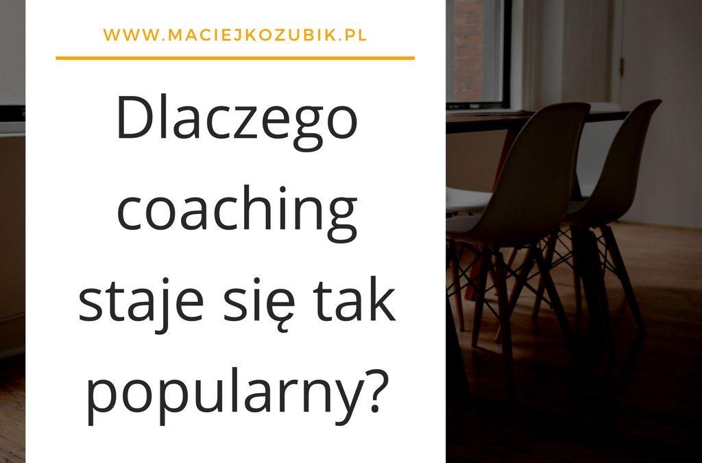 Dlaczego coaching staje się tak popularny?