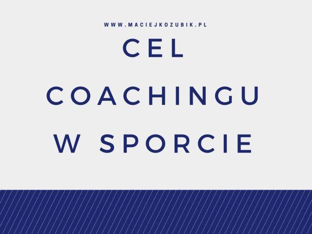 Cel coachingu w sporcie.