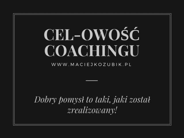 Cel-owość coachingu