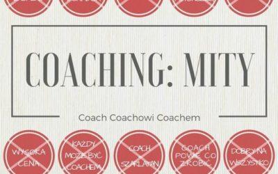Zdelegalizować Coaching, Czyli Tak Właściwie Co? [7 mitów i post scriptum]
