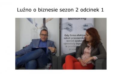 Pierwszy odcinek drugiego sezonu Luźnych rozmów o biznesie
