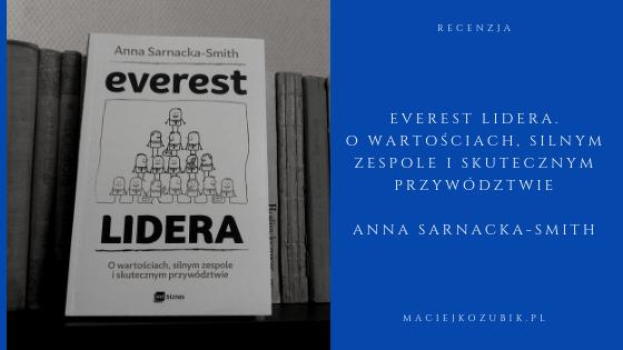 Recenzja książki: Everest lidera. O wartościach, silnym zespole i skutecznym przywództwie.