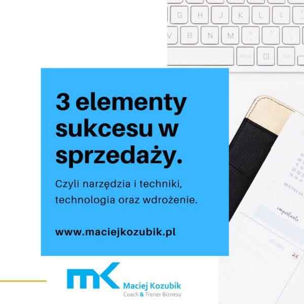3 elementy sukcesu w sprzedaży.